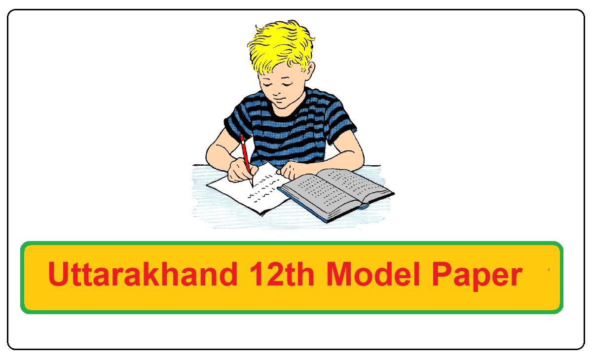 Uttarakhand Intermediate Model Paper 2021